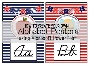 How to Create Your Own Alphabet Posters Using Microsoft PowerPoint